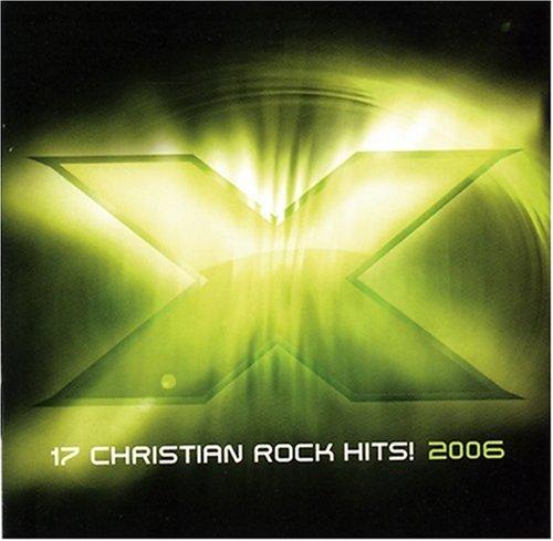 X 2006: 17 Christian Rock Hits