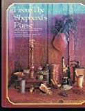 img - for 001: From the Shepherd's Purse: The Identification, Preparation, and Use of Medicinal Plants book / textbook / text book