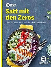 WW - Satt mit den Zeros: Einfach und gesund abnehmen mit den 0 Punkte Lebensmitteln. Leckere Rezepte für Frühstück, Mittagessen, Abendessen und Snacks nach dem neuen SmartPoints System!
