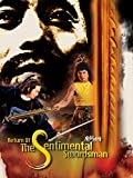 Return of the Sentimental Swordsman
