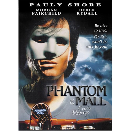 Phantom of the Mall: Eric's Revenge by PHANTOM OF THE MALL: ERIC'S REVENGE