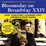 Bloomsday on Broadway XXIV: Love! Literature! Language! Lust! Leopold's Women Bloom |  Symphony Space