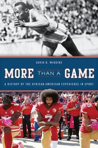 Search : More Than a Game: A History of the African American Experience in Sport (The African American History Series)