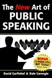 The New Art of Public Speaking, David Garfinkel and Dale Carnegie, 1933596422