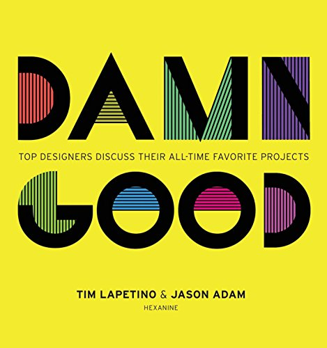 Jason Designer (Damn Good: Top Designers Discuss Their All-Time Favorite Projects)