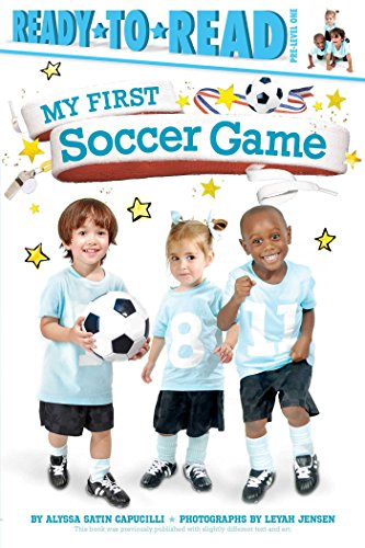 My First Soccer Game Paperback – June 14, 2016