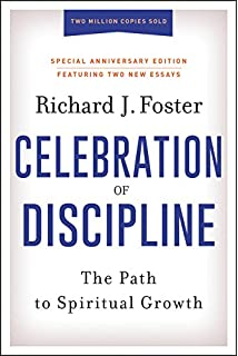 The Spirit Of The Disciplines Understanding How God Changes Lives