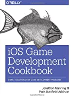 iOS Game Development Cookbook Front Cover