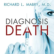 Diagnosis Death Audiobook by Richard L. Mabry Narrated by Kate Udall