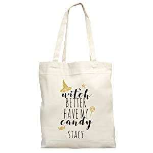"""Personalized Witch Better Have My Candy Tote, 16""""H x 14""""W, machine washable, 100% cotton"""
