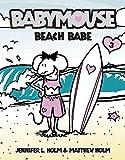 Beach Babe (Babymouse (Prebound))