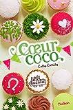Les filles au chocolat : Cœur Coco (4)