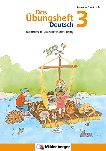 das-bungsheft-deutsch-das-bungsheft-deutsch-3-rechtschreib-und-grammatiktraining-klasse-3