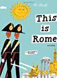 This Is Rome, Miroslav Sasek, 0789315491