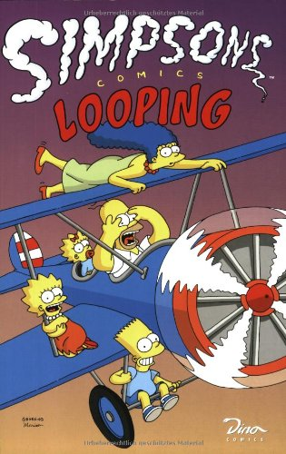 Simpsons Comics, Sonderband 5: Looping Taschenbuch – 2001 Matt Groening Dino Verlag GmbH 3897481766 Belletristik