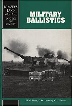 Book Military Ballistics: A Basic Manual (Land Warfare ; V. 13)