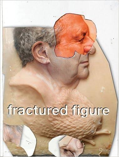 Fractured Figure, Volume I by Jeffrey Deitch (2008-02-01)