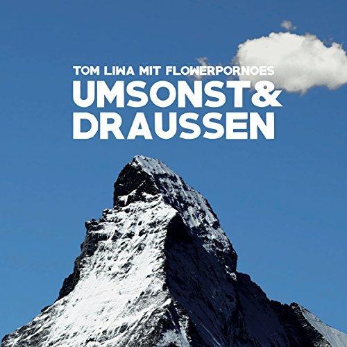 Umsonst & Draussen by Tom Liwa (2015-10-23)