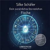 Fische (Dein persönliches Sternzeichen) | Silke Schäfer