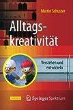 img - for Alltagskreativit t: Verstehen und entwickeln (German Edition) book / textbook / text book