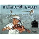 The Bat Boy and His Violin (Coretta Scott King Illustrator Honor Books)