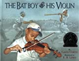 The Bat Boy and His Violin, Gavin Curtis, 0689800991