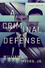 A Criminal Defense (Philadelphia Legal)