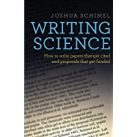 Writing Science: How to Write Papers That Get Cited and Proposals That Get Funded (Oxfo04)