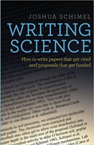 Amazoncom Writing Science How To Write Papers That Get Cited And  Writing Science How To Write Papers That Get Cited And Proposals That Get  Funded St Edition