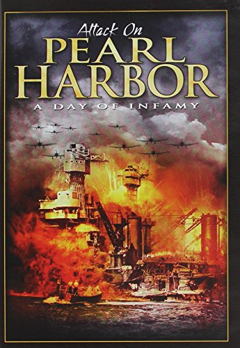 Attack on Pearl Harbor: A Day of Infamy -
