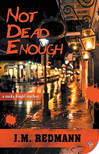 Not Dead Enough (Mickey Knight Mystery Series)