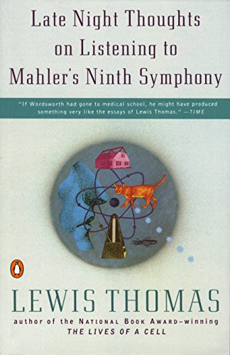 Late Night Thoughts on Listening to Mahlers Ninth Symphony