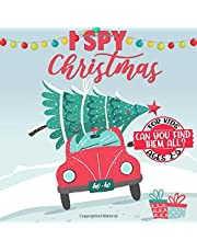 I Spy Christmas Book for Kids Ages 2-5: A Fun Interactive Xmas Guessing Game For Toddler and Preschool, A Perfect Stocking Stuffer for Kids and Toddlers (Christmas Activity Book) ,
