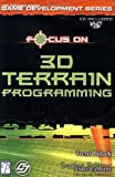Focus On 3D Terrain Programming (Focus on Game Development)