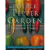 The Edible Pepper Garden (Edible Garden)