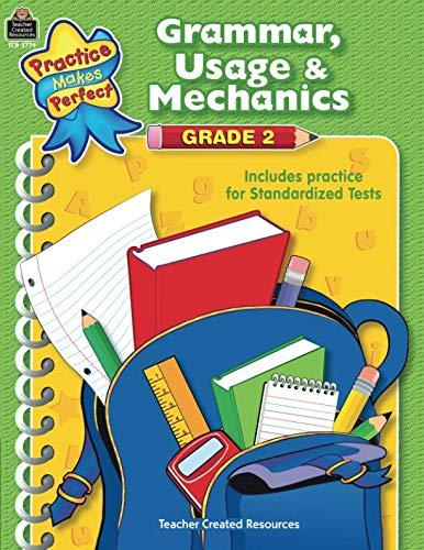 - Grammar, Usage & Mechanics Grade 2 (Practice Makes Perfect (Teacher Created Materials))