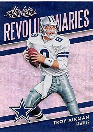 15c4e88c743 2018 Panini Absolute Revolutionaries #5 Troy Aikman Cowboys Football Card