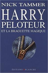 Book's Cover ofHarry Peloteur et la braguette magique