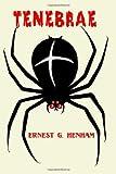Tenebrae by Ernest G. Henham (2009-10-14)