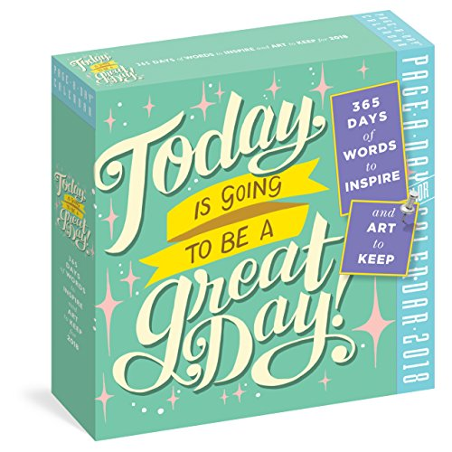 Today Is Going to Be a Great Day! Page-A-Day Calendar 2018 cover