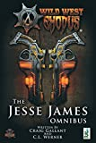 img - for The Jesse James Omnibus (Wild West Exodus) book / textbook / text book