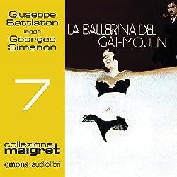 La ballerina del Gai-Moulin (Maigret 7)