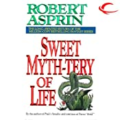 Sweet Myth-tery of Life: Myth Adventures, Book 10 | Robert Asprin