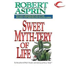 Sweet Myth-tery of Life