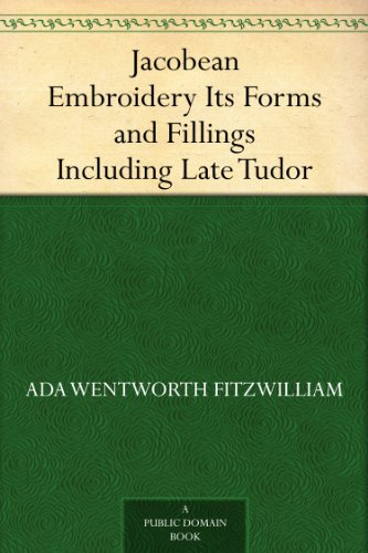 Filling Form (Jacobean Embroidery Its Forms and Fillings Including Late Tudor)