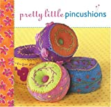 Pretty Little Pincushions, Lark Books Staff, 1600591442