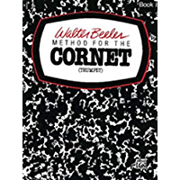 Beeler Method for the Cornet Book 1 (Walter Beeler Series for Brass Instruments) book cover