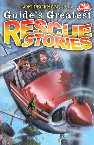Guides Greatest Rescue Stories (Guides Greatest Stories Book 1)