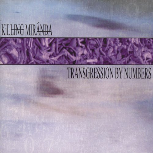Transgression By Numbers : Killing - Miranda Number