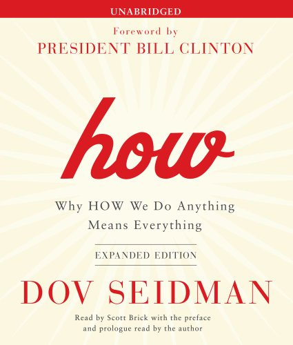 How: Why HOW We Do Anything Means Everything by Simon & Schuster Audio